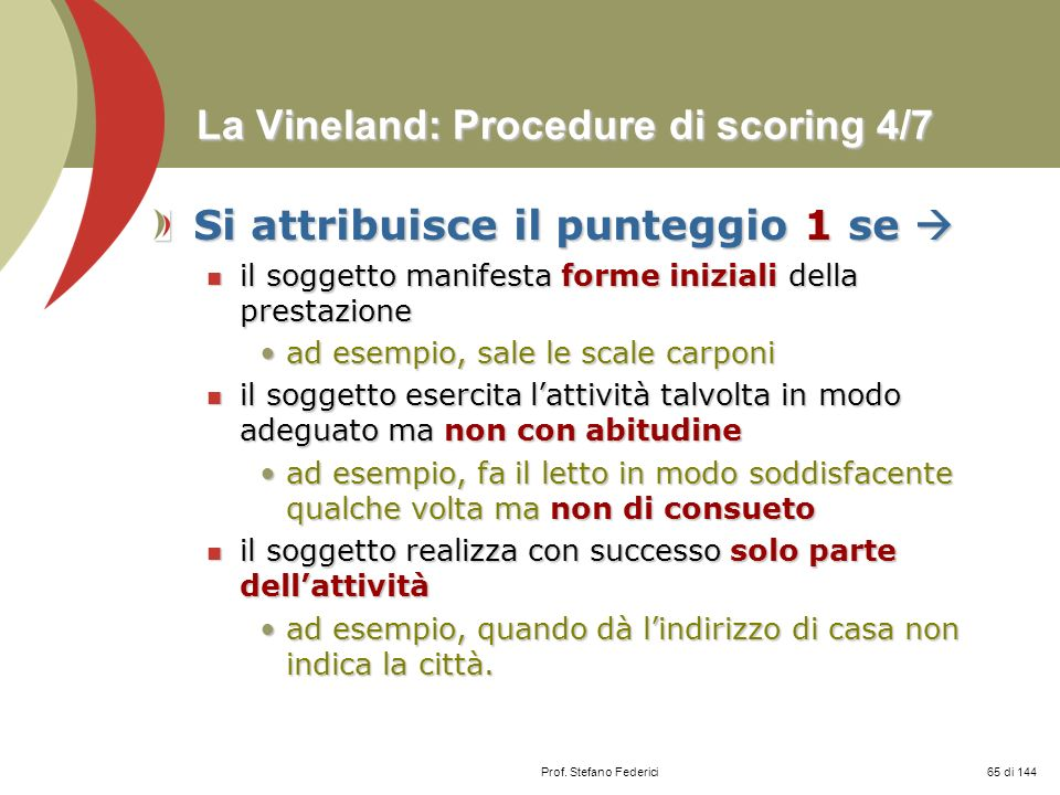 La Vineland: Procedure di scoring 4/7