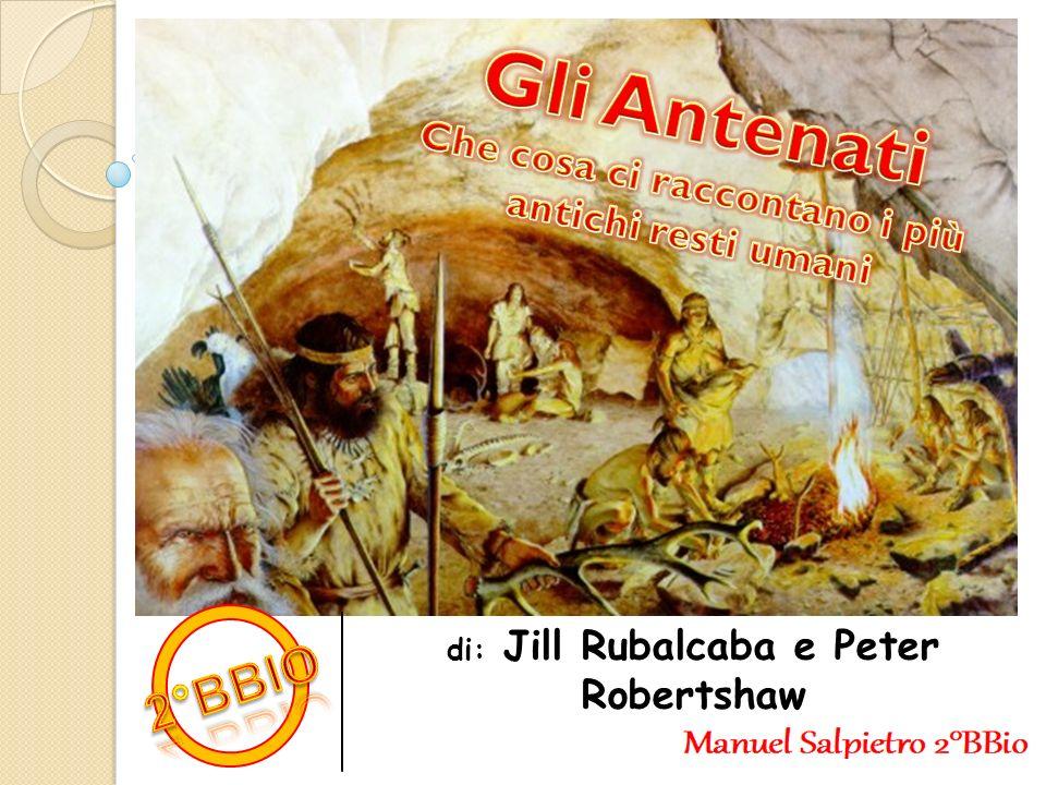 Che cosa ci raccontano i più di: Jill Rubalcaba e Peter Robertshaw