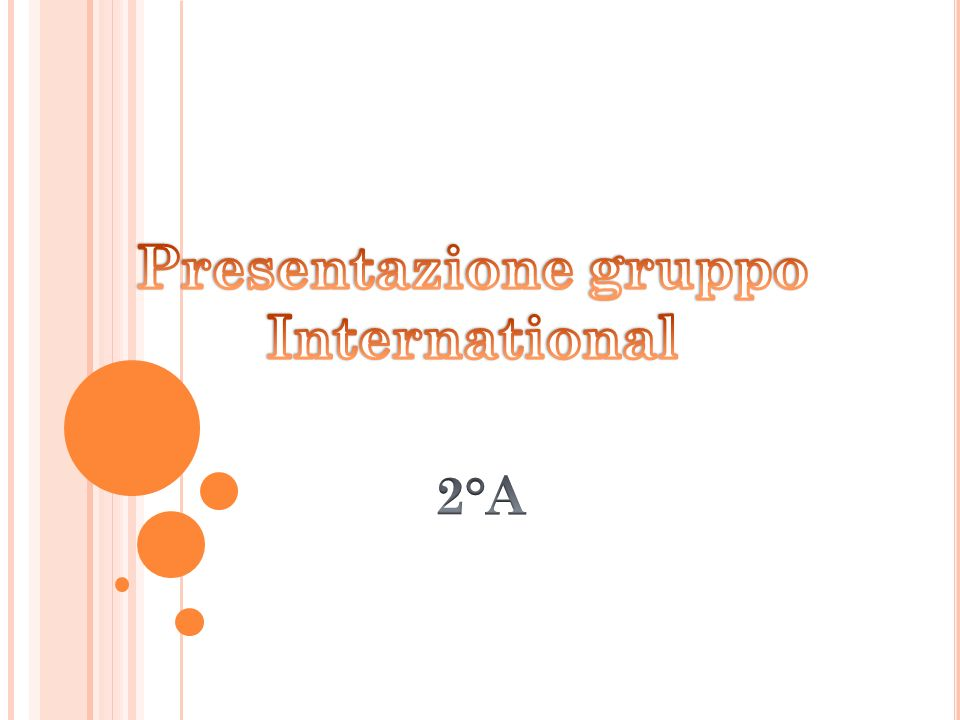Presentazione gruppo International