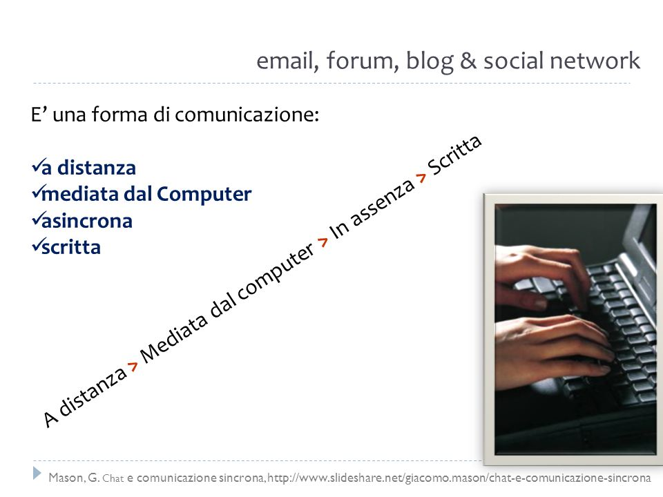 email, forum, blog & social network