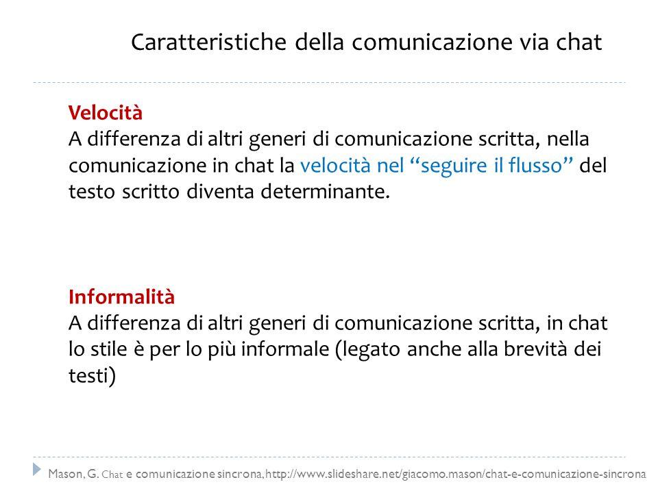 Caratteristiche della comunicazione via chat