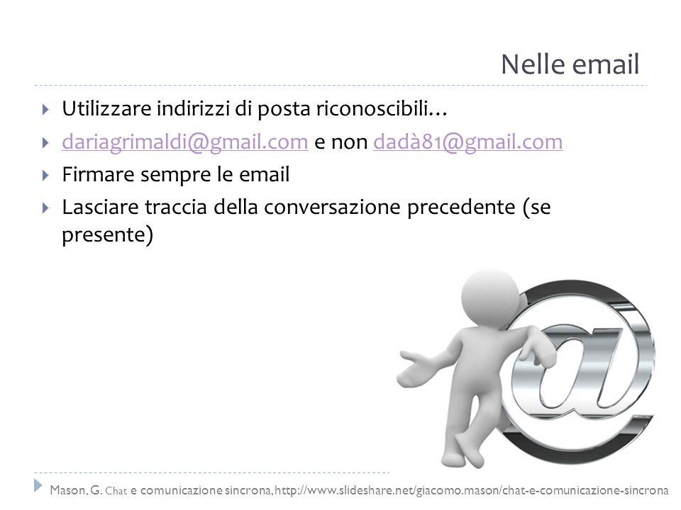 Nelle email Utilizzare indirizzi di posta riconoscibili…