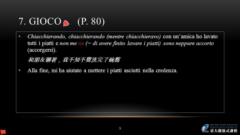 7. Gioco (P. 80)