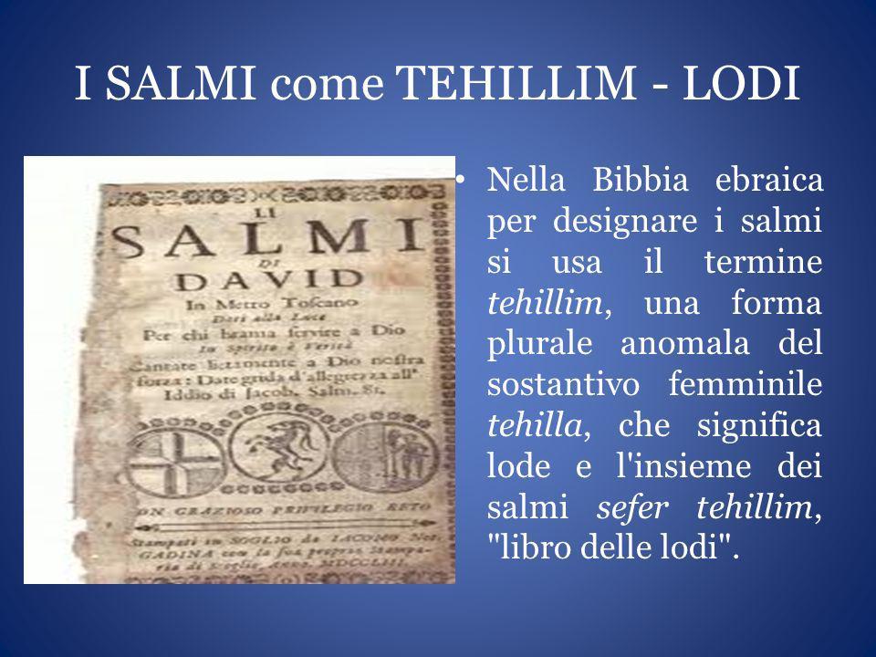 I SALMI come TEHILLIM - LODI