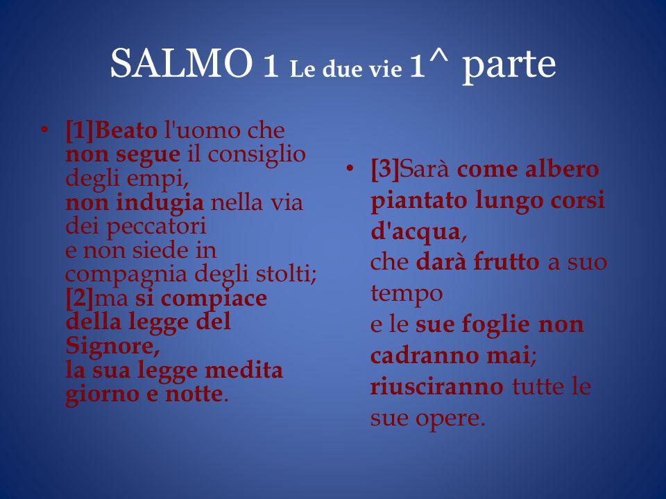 SALMO 1 Le due vie 1^ parte