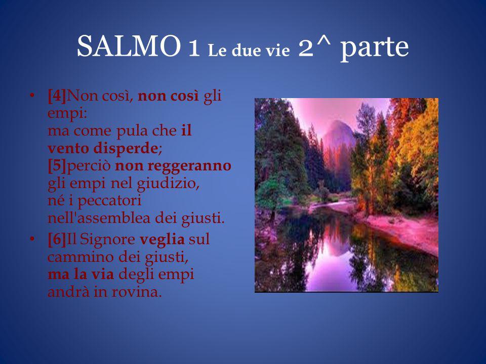 SALMO 1 Le due vie 2^ parte