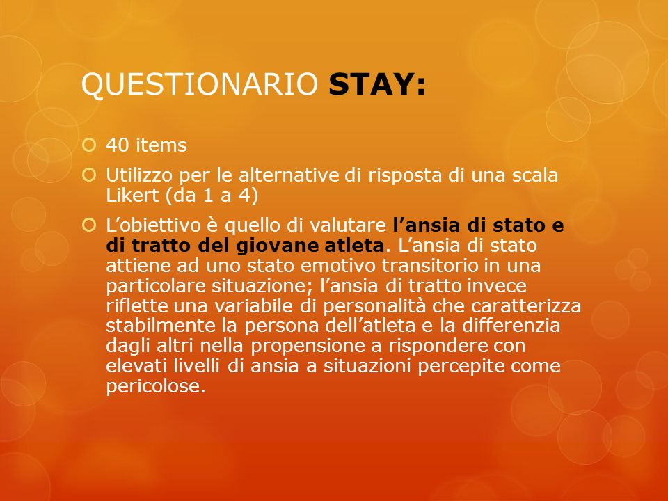 QUESTIONARIO STAY: 40 items