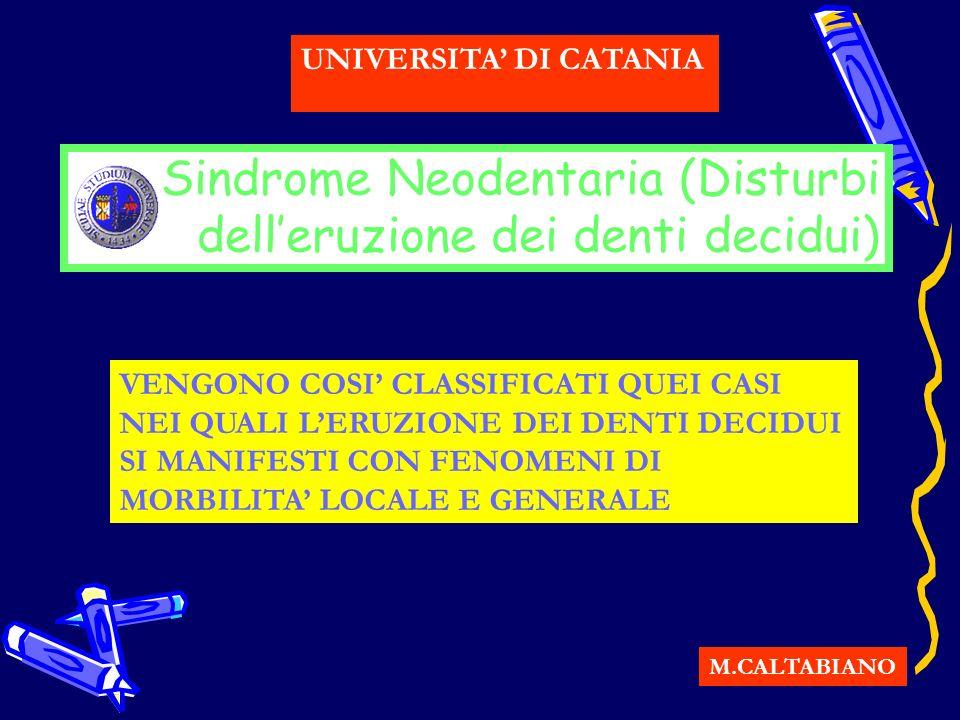 Sindrome Neodentaria (Disturbi dell'eruzione dei denti decidui)