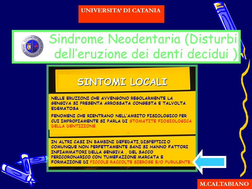 Sindrome Neodentaria (Disturbi dell'eruzione dei denti decidui )