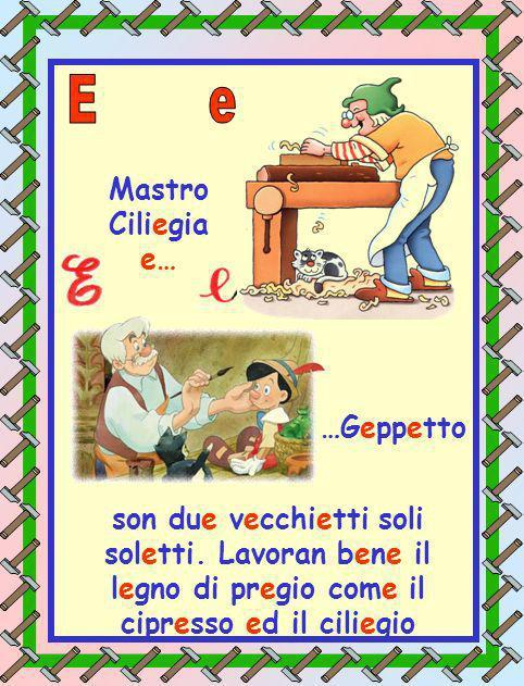E e Mastro Ciliegia e… …Geppetto
