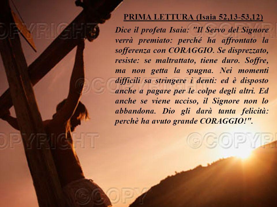 PRIMA LETTURA (Isaia 52,13-53,12)