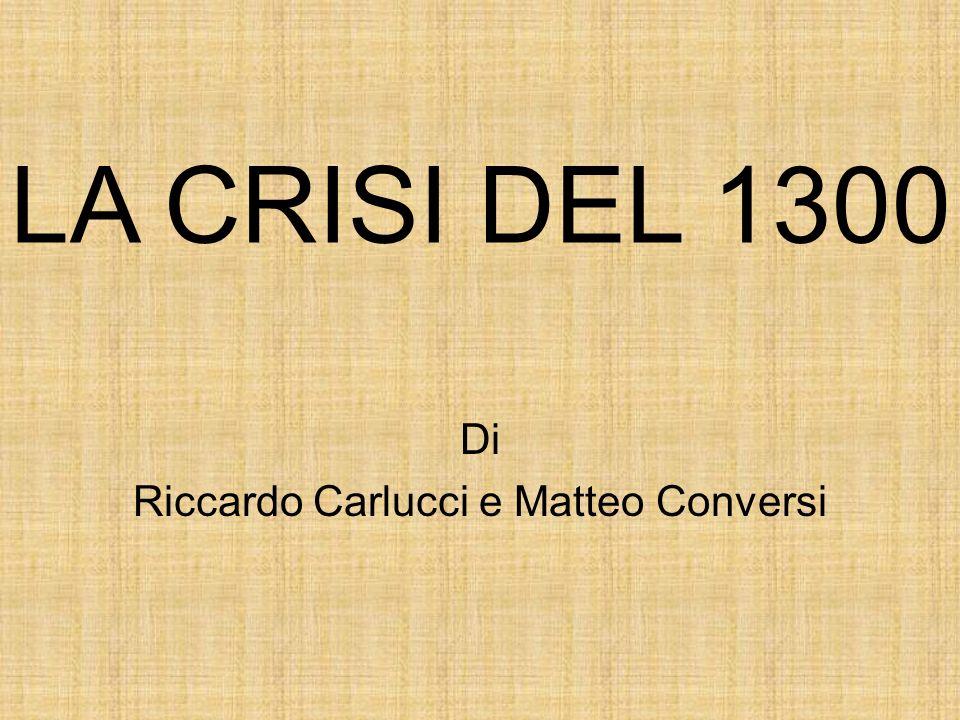 Di Riccardo Carlucci e Matteo Conversi