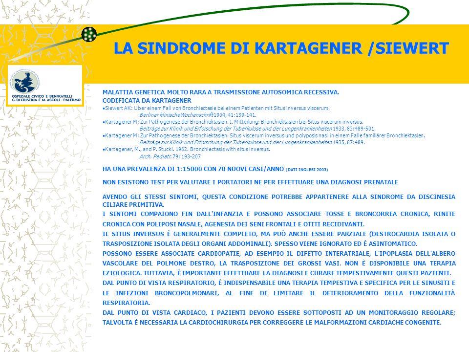 LA SINDROME DI KARTAGENER /SIEWERT