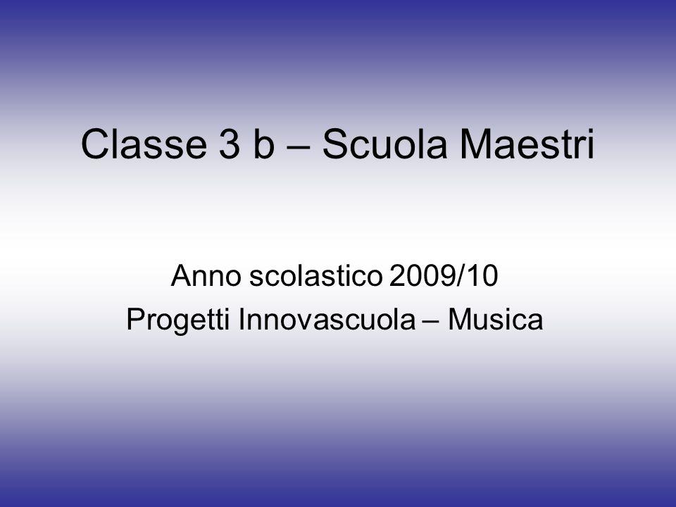 Classe 3 b – Scuola Maestri