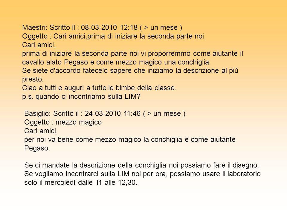 Maestri: Scritto il : 08-03-2010 12:18 ( > un mese )