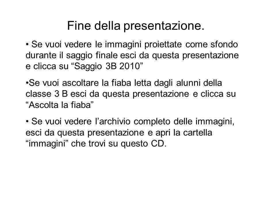Fine della presentazione.