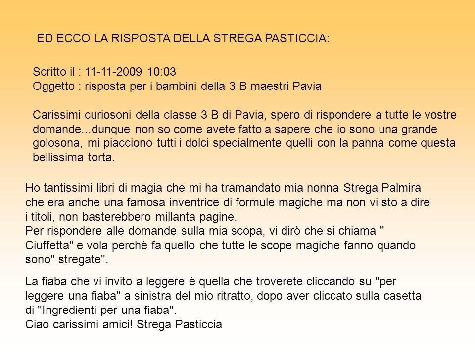 ED ECCO LA RISPOSTA DELLA STREGA PASTICCIA: