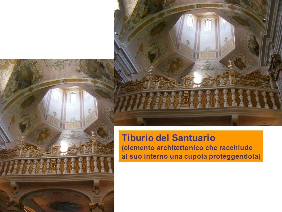 Tiburio del Santuario (elemento architettonico che racchiude al suo interno una cupola proteggendola)