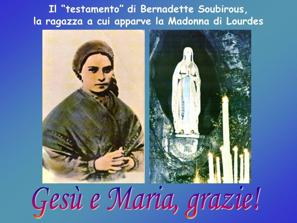 Il testamento di Bernadette Soubirous, la ragazza a cui apparve la Madonna di Lourdes