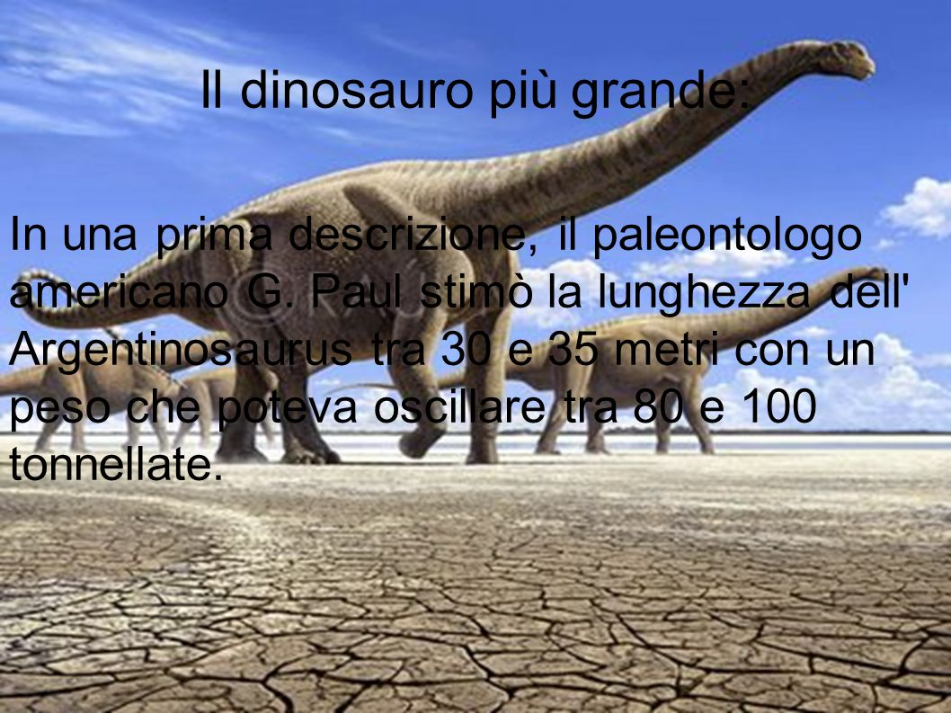 Il dinosauro più grande: