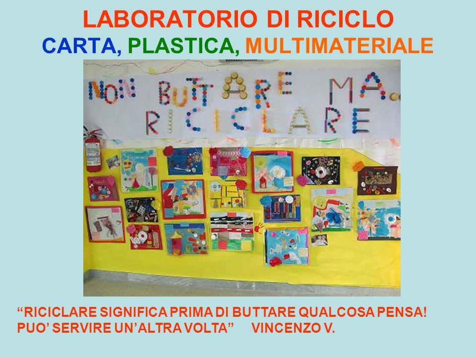 LABORATORIO DI RICICLO CARTA, PLASTICA, MULTIMATERIALE