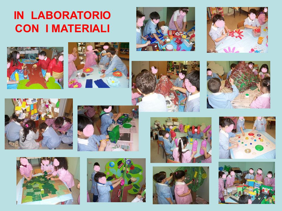 IN LABORATORIO CON I MATERIALI