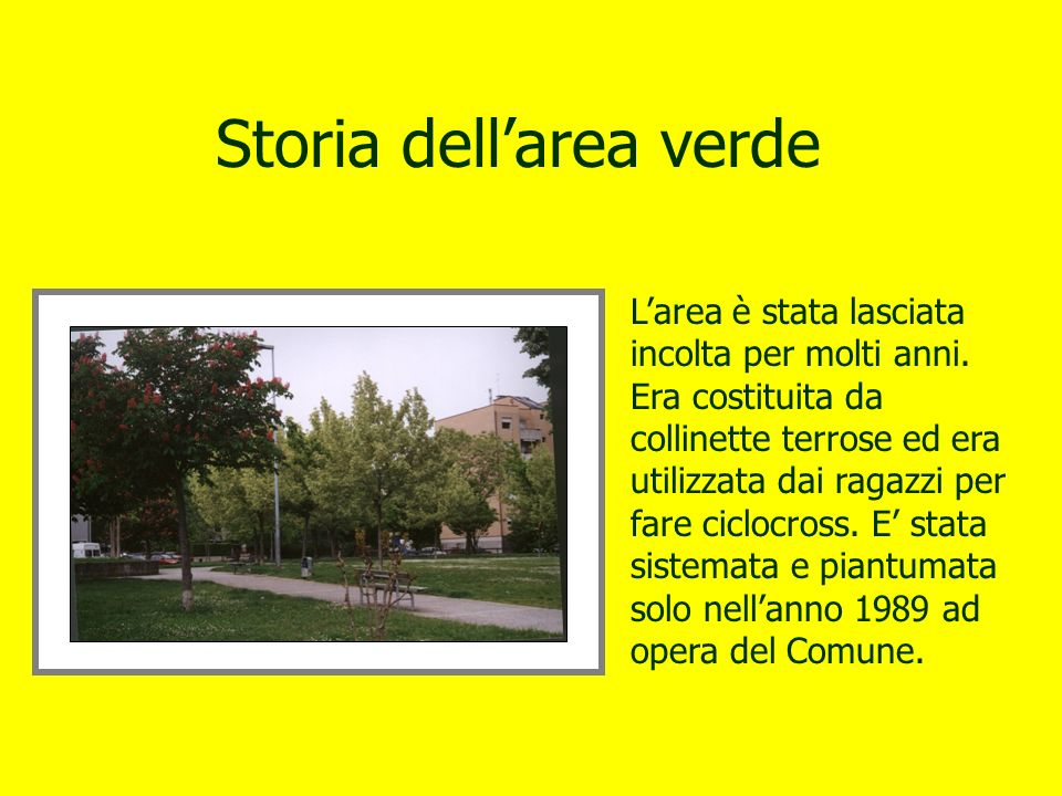 Storia dell'area verde