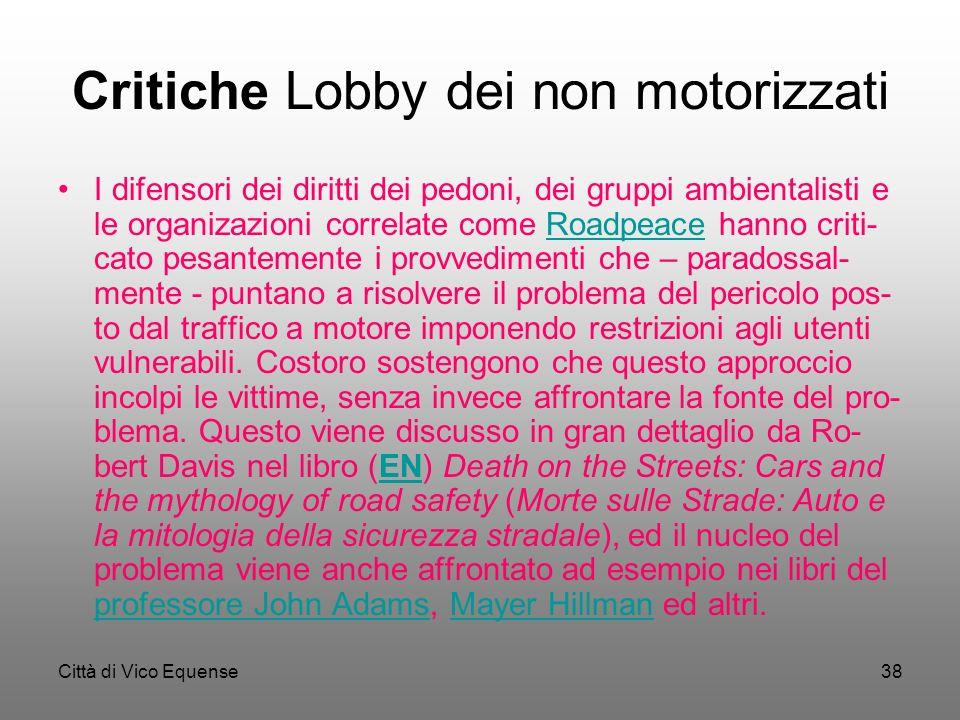 Critiche Lobby dei non motorizzati