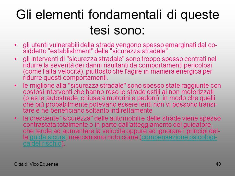Gli elementi fondamentali di queste tesi sono: