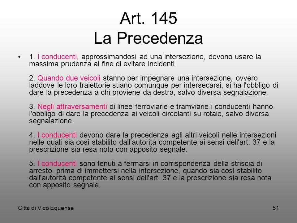 Art. 145 La Precedenza