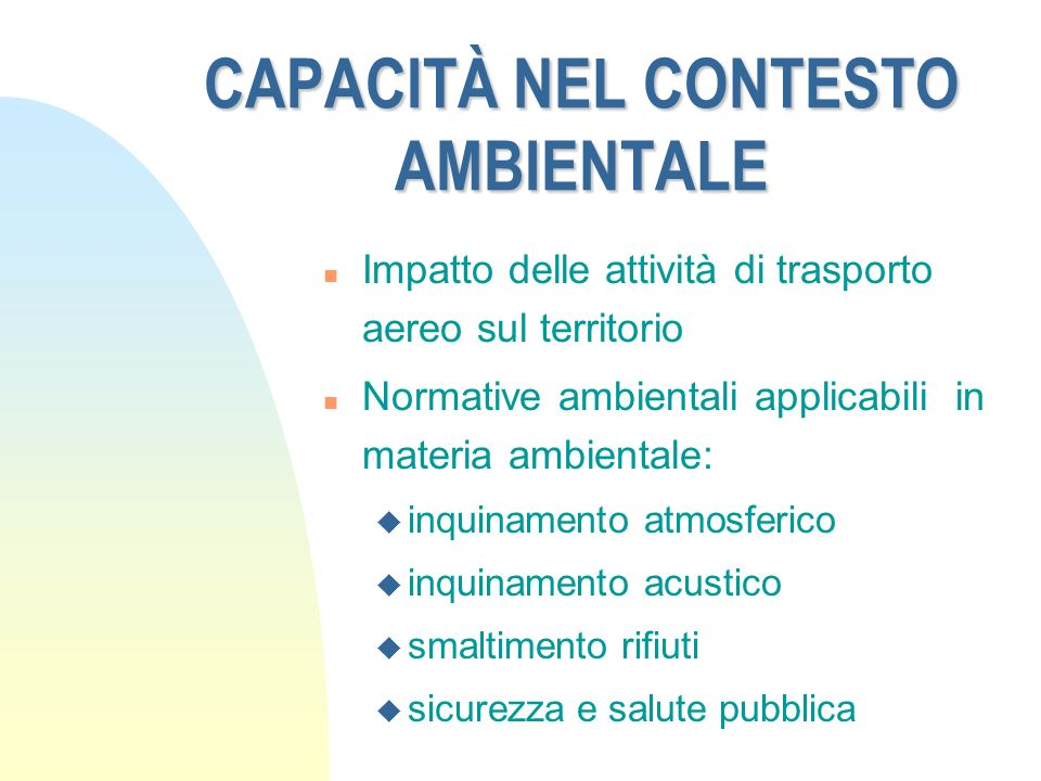 CAPACITÀ NEL CONTESTO AMBIENTALE