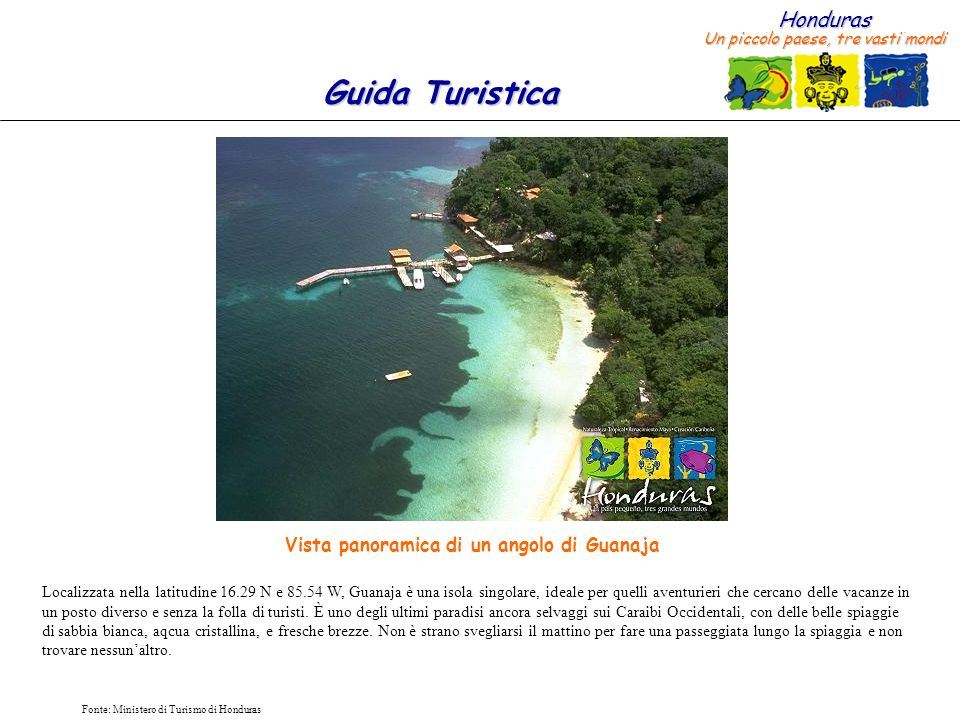 Vista panoramica di un angolo di Guanaja