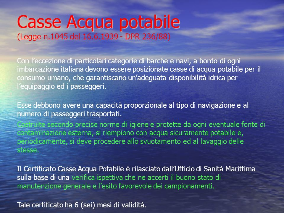 Casse Acqua potabile (Legge n.1045 del 16.6.1939 - DPR 236/88)