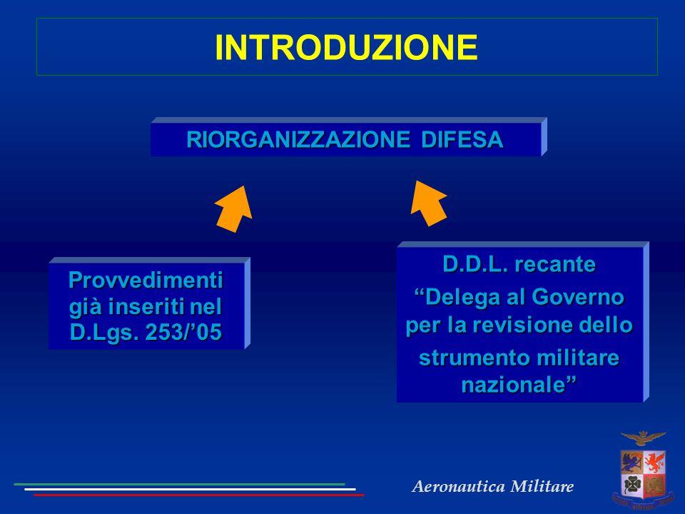 INTRODUZIONE RIORGANIZZAZIONE DIFESA D.D.L. recante