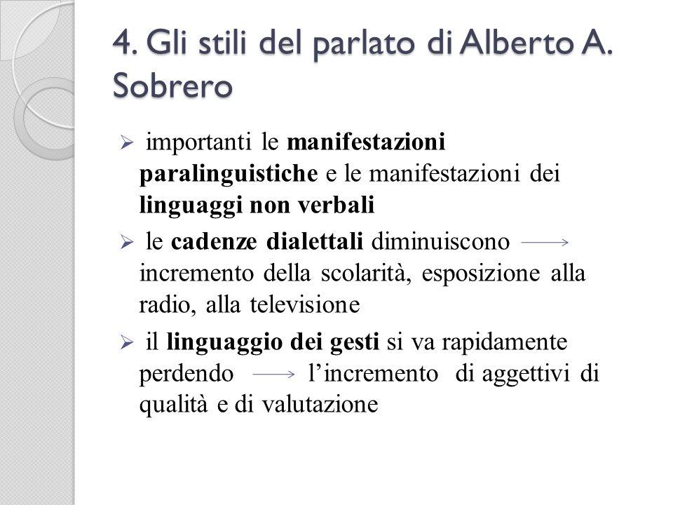 4. Gli stili del parlato di Alberto A. Sobrero