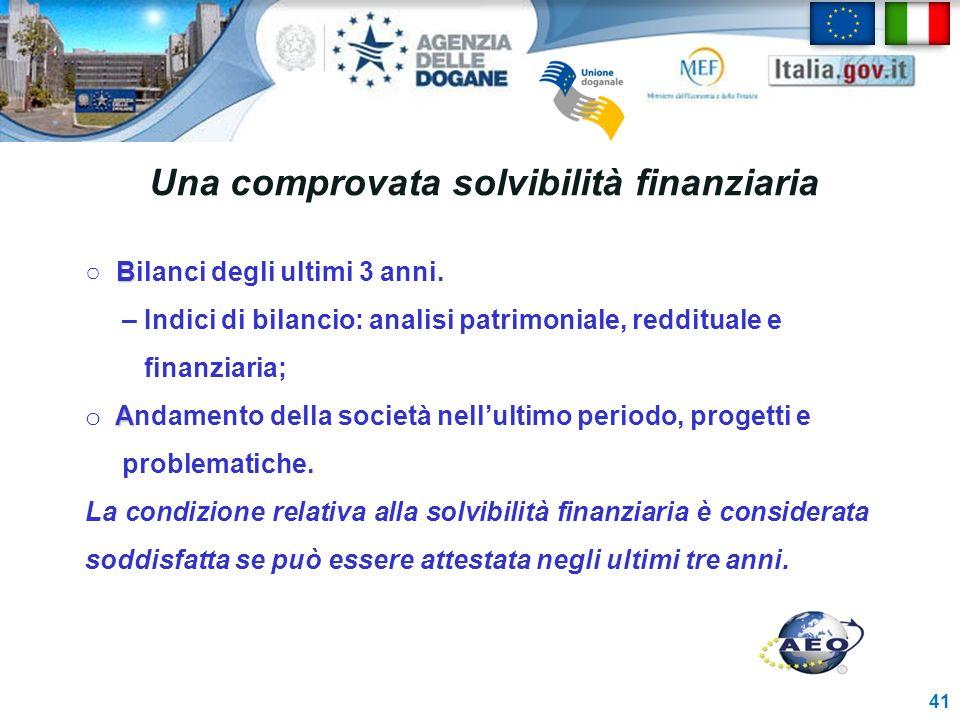 Una comprovata solvibilità finanziaria