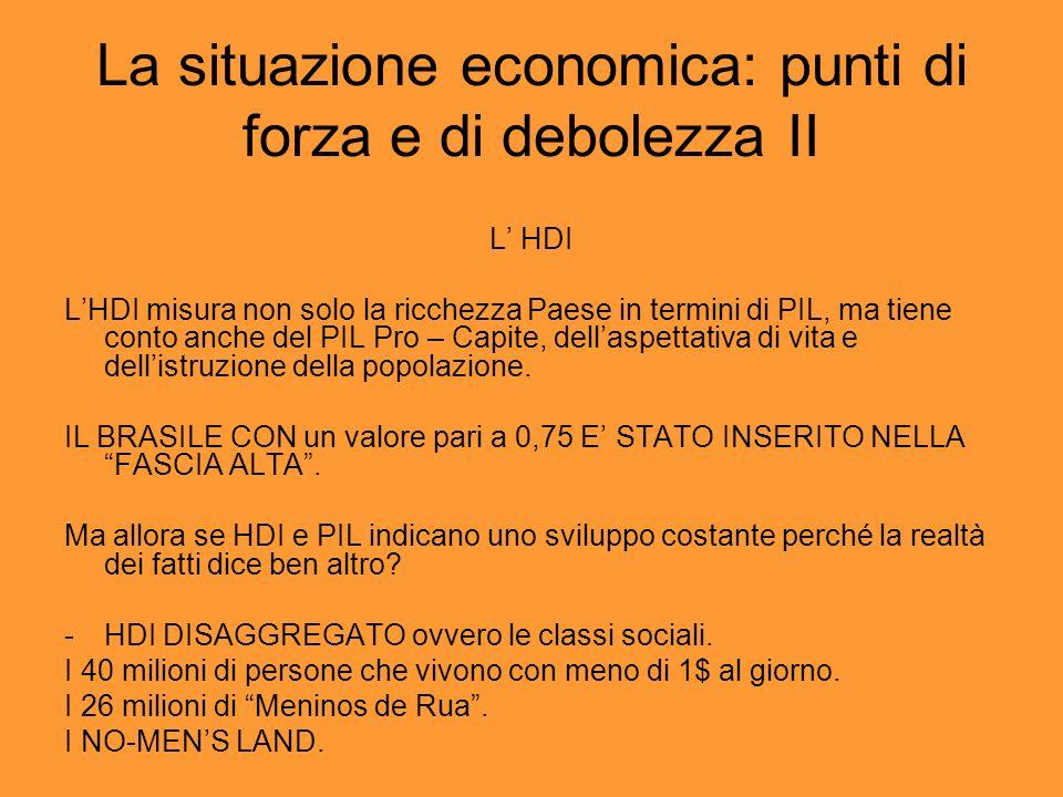 La situazione economica: punti di forza e di debolezza II