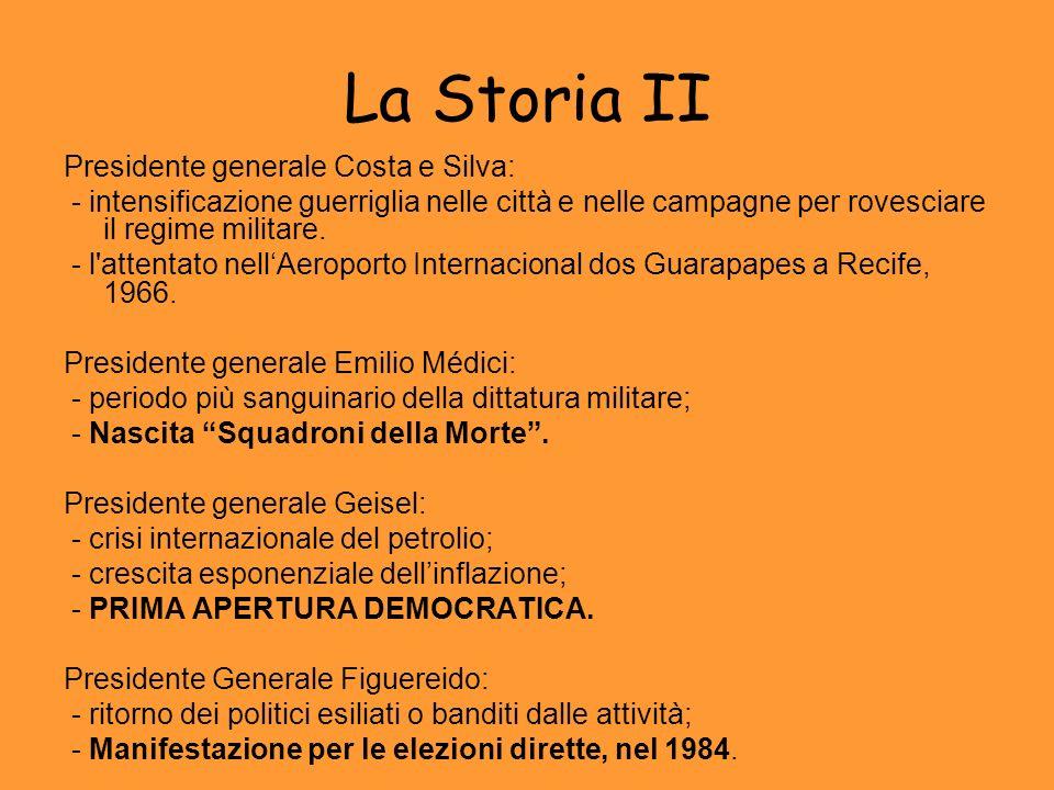 La Storia II Presidente generale Costa e Silva: