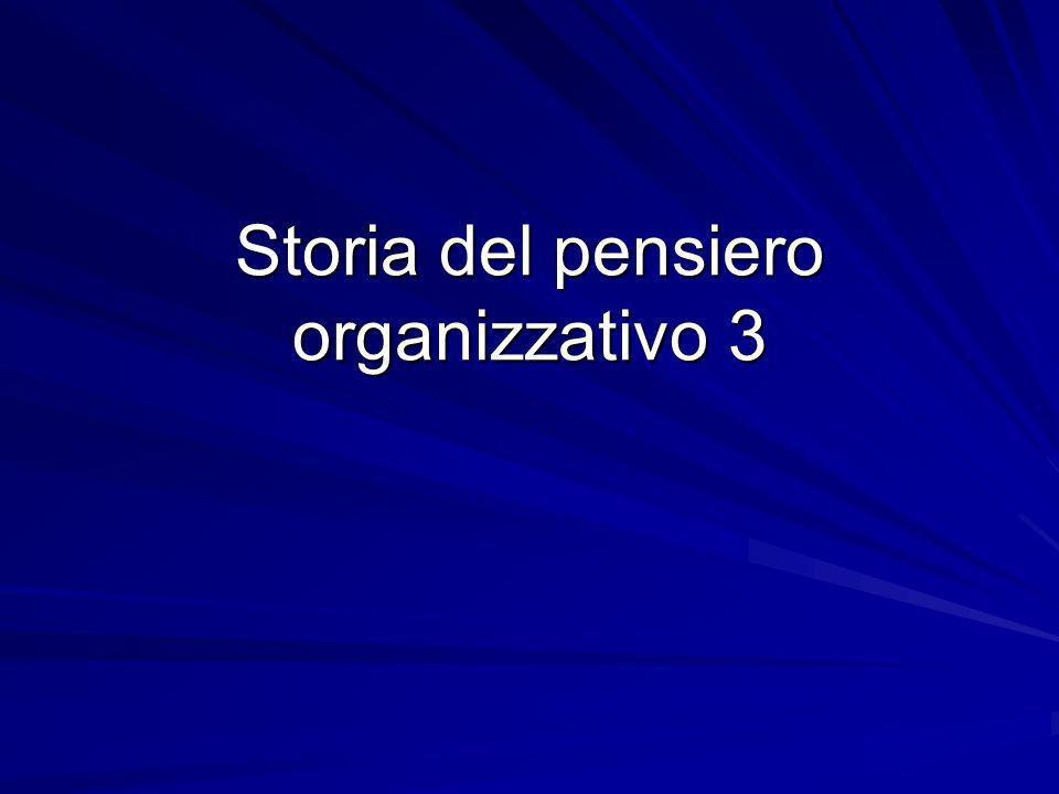 Storia del pensiero organizzativo 3