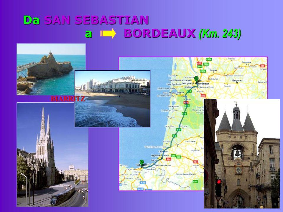 Da SAN SEBASTIAN a BORDEAUX (Km. 243)