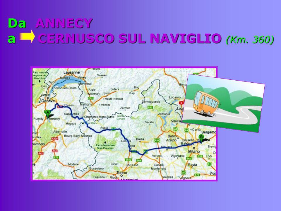 Da ANNECY a CERNUSCO SUL NAVIGLIO (Km. 360)