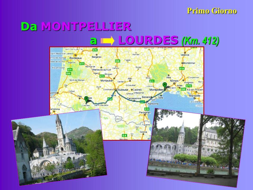 Da MONTPELLIER a LOURDES (Km. 412)