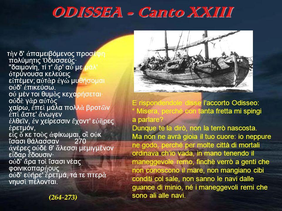ODISSEA - Canto XXIII E rispondendole disse l'accorto Odisseo: