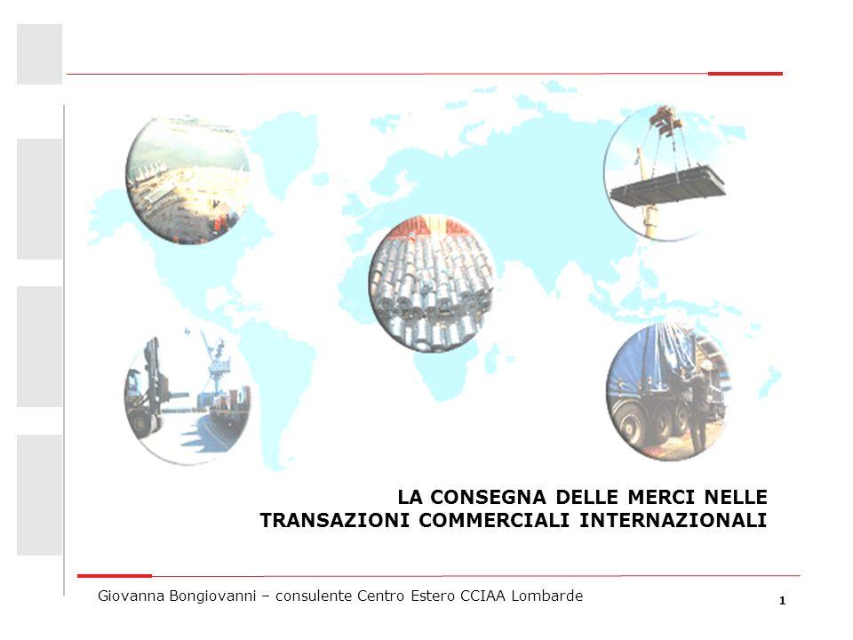 LA CONSEGNA DELLE MERCI NELLE TRANSAZIONI COMMERCIALI INTERNAZIONALI