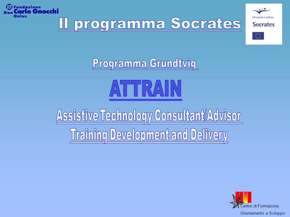 ATTRAIN Il programma Socrates Programma Grundtvig