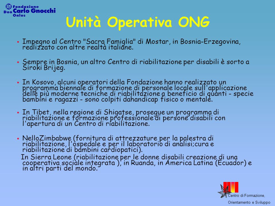 Unità Operativa ONGImpegno al Centro Sacra Famiglia di Mostar, in Bosnia-Erzegovina, realizzato con altre realtà italiane.