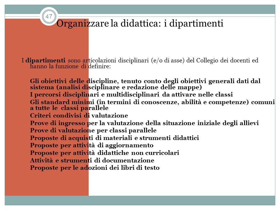 Organizzare la didattica: i dipartimenti
