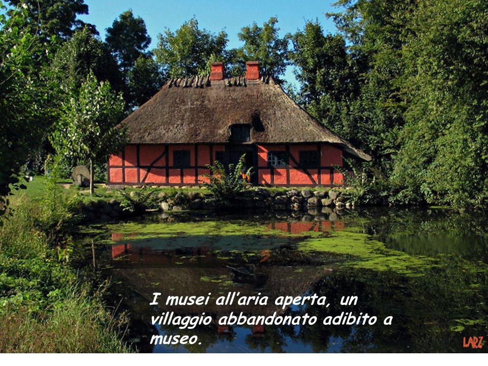 I musei all'aria aperta, un villaggio abbandonato adibito a museo.