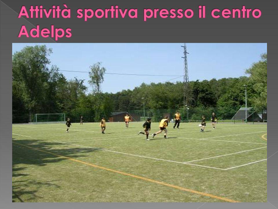 Attività sportiva presso il centro Adelps