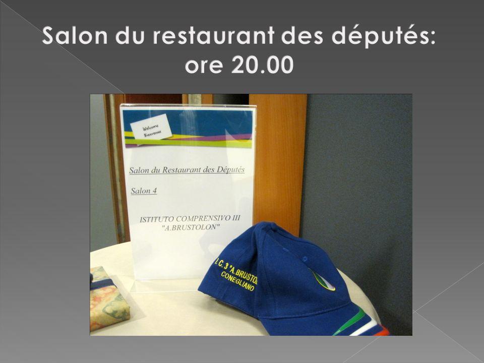 Salon du restaurant des députés: ore 20.00
